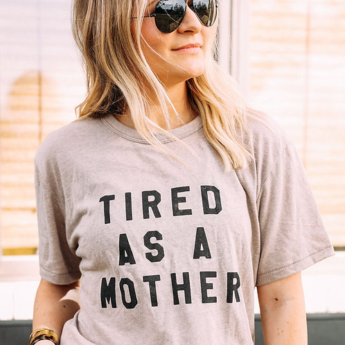 Charlie Southern Tired As A Mother Tee