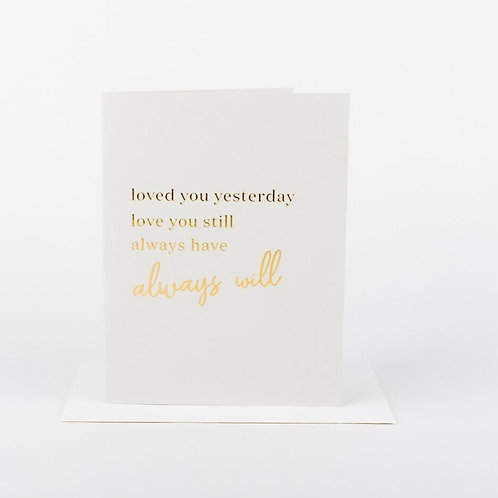 Wrinkle and Crease Loved You Yesterday Card