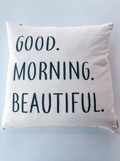 Good Morning Beautiful Cushion