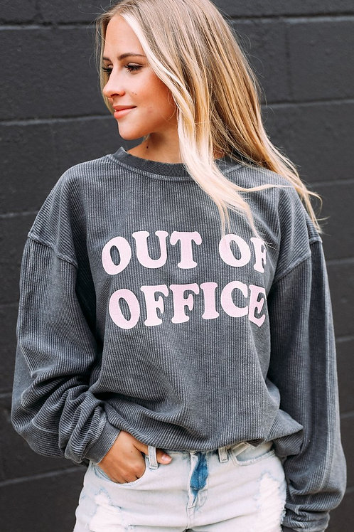 PREORDER Friday + Saturday Out Of Office Corded Sweatshirt