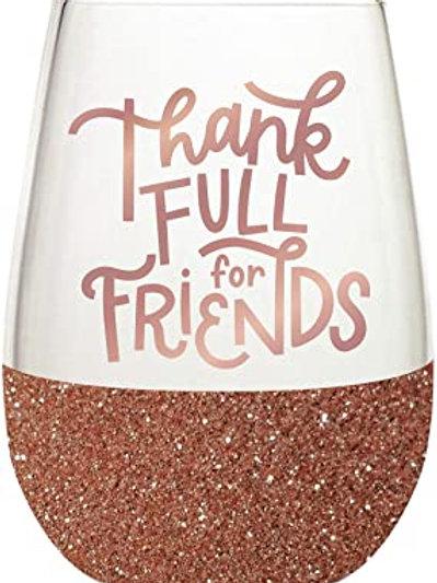 Thankfull for Friends Stemless Glass