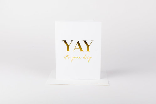 YAY It's Your Day Card