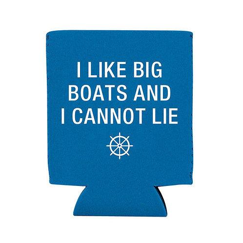 I Like Big Boats Can Koozie