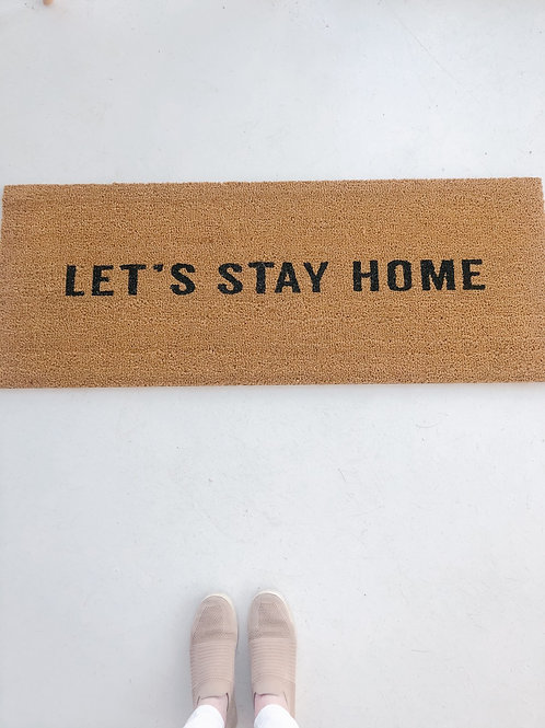 Let's Stay Home Door Mat