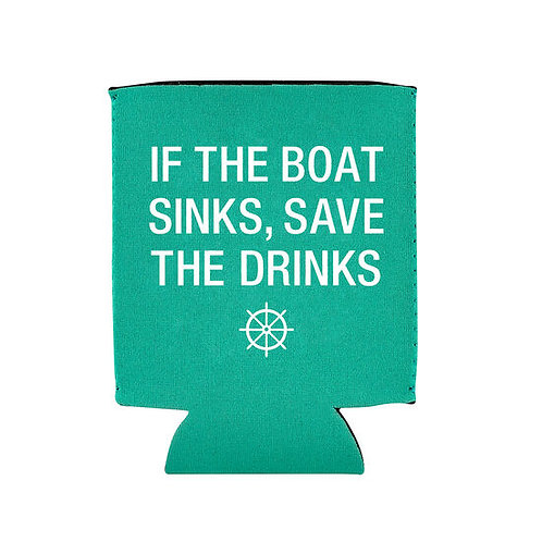 If The Boat Sinks Can Koozie