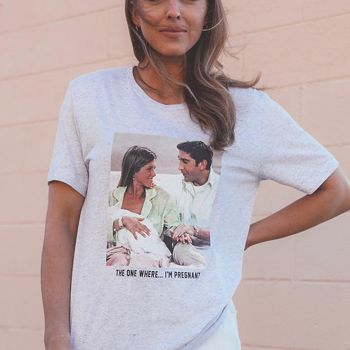 Friday + Saturday The One Where I'm Pregnant Tee