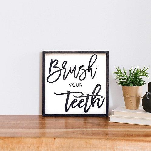 William Rae Brush Your Teeth Sign Ebony Frame