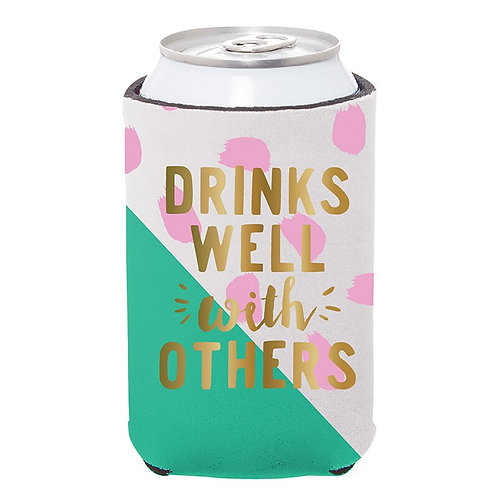 Drinks Well With Others Can Koozie