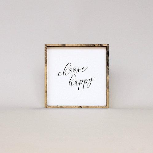 William Rae Choose Happy Wood Sign