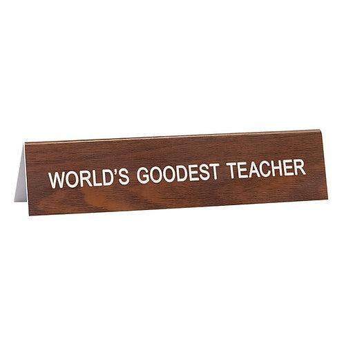 World's Goodest Teacher Desk Sign
