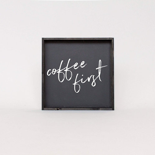 William Rae Coffee First Wood Sign