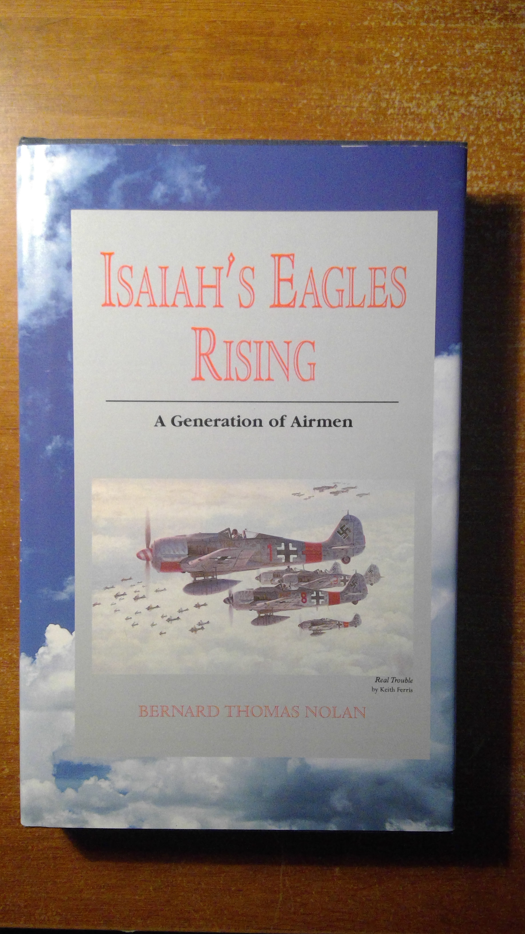 Hardback Isaiah's Eagles Rising by Bernard Thomas Nolan signed Bernie Nolan
