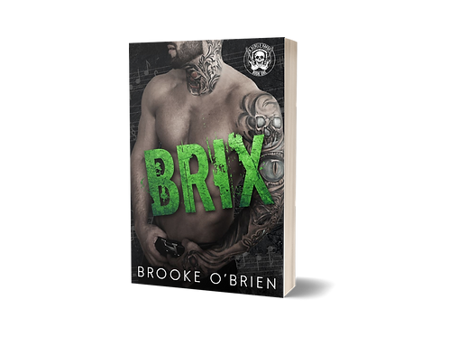 Brix (A Rebels Havoc) - Signed Paperback
