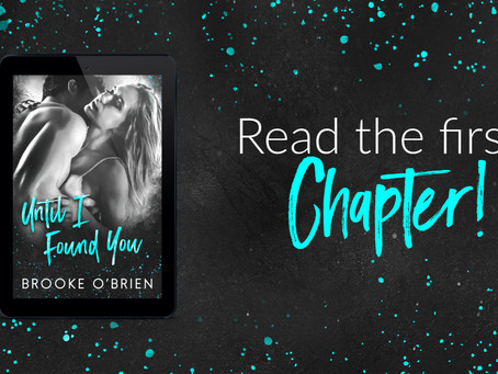Read the first chapter of Until I Found You!