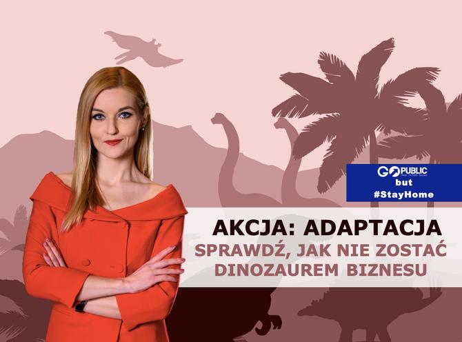 AKCJA: ADAPTACJA! Sprawdź, jak nie zostać dinozaurem biznesu