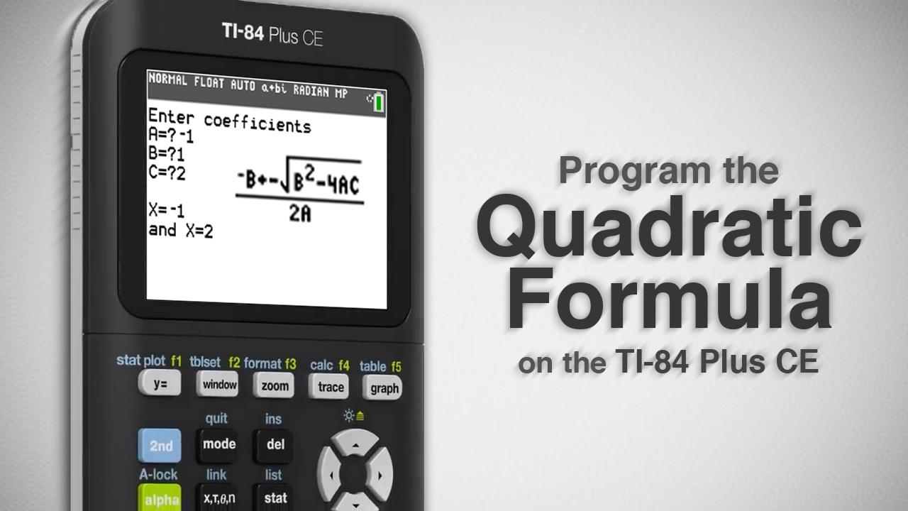 Program The Quadratic Formula On TI 84 Plus CE