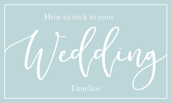 How to Stick to Your Wedding Timeline