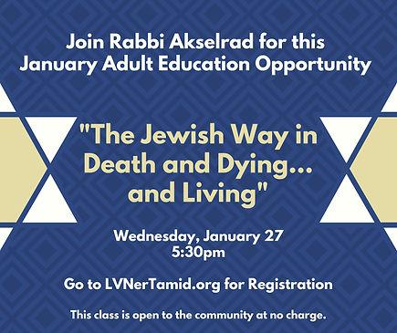 Adult Ed January Rabbi Akselrad  1-27 ON