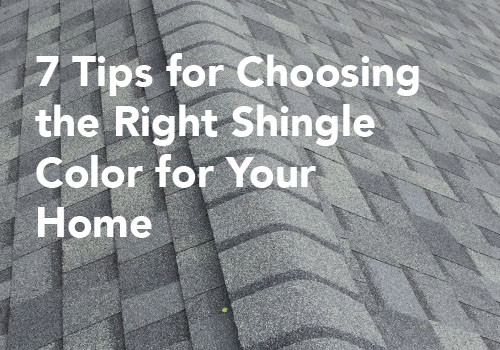 7 Tips for Choosing the Right Shingle Color for Your Home