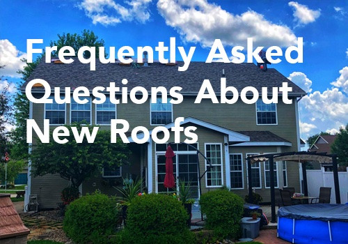 Frequently Asked Questions About New Roofs