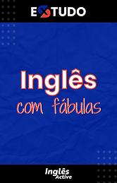 X-Estudo - Inglês com Fábulas - Apresentação - PDF.png