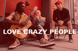 Love Crazy People