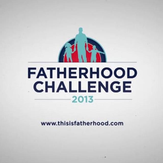This is Fatherhood 2013