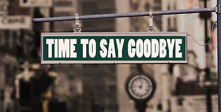 """""""Time to say goodbye"""" sign"""