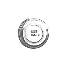 Just Change