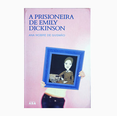 A PRISIONEIRA DE EMILY DICKINSON