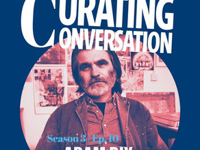 PODCAST: Curating Conversation