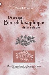 Décodage Bio-philosophiquede la maladie, décodage