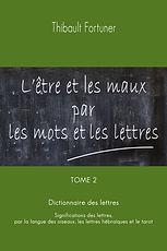 Langue des oiseaux, signification des lettres, sens cachés des mots, l'être et les maux par les mots et les lettres
