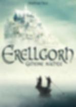 Erellgorh - Geheime Mächte ist der erste Band dieser außergewöhnlichen Fantasy-Trilogie