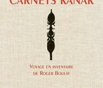 CARNETS KANAK, ROGER BOULAY