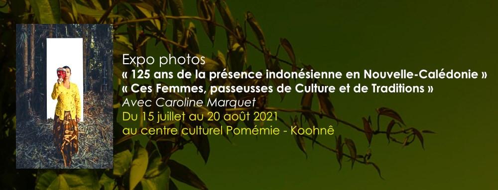 photographies CAROLINE MARQUET, collaboration association indonésienne de Nouvelle-Calédonie