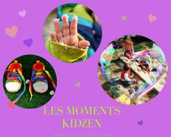 les moments kidzen