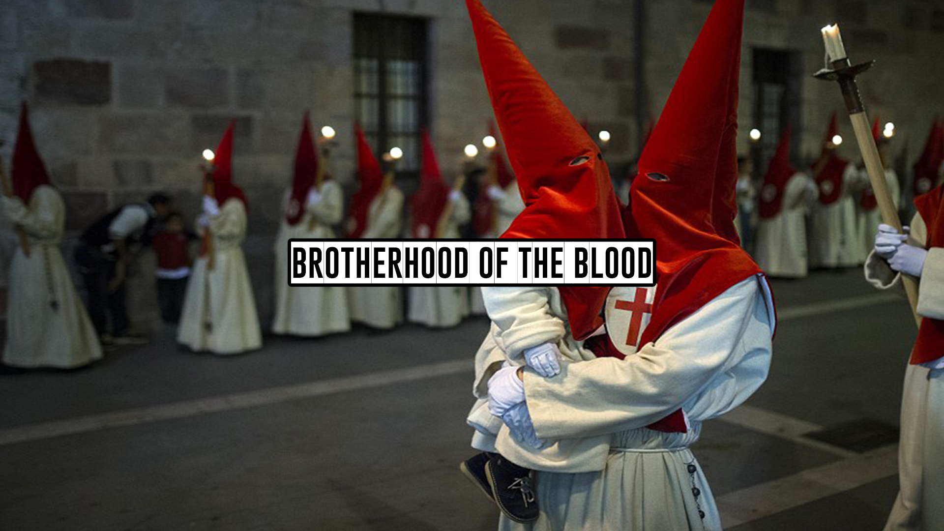 Brotherhood Of The Blood