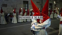 Brotherhood Of The Blood