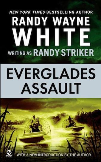 Everglades Assault Randy Wayne White Randy Striker Doc Ford