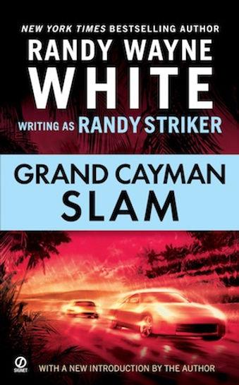 Grand Cayman Slam Randy Wayne White Randy Strike Doc Ford