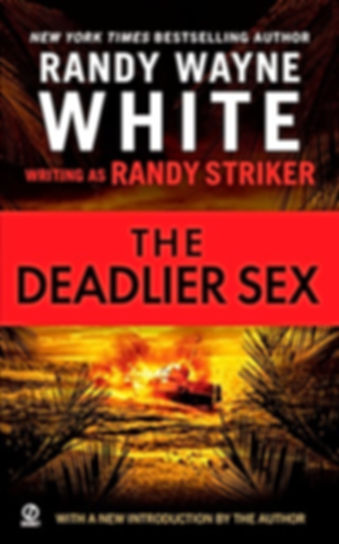 Deadlier Sex Randy Wayne White Randy Striker Doc Ford