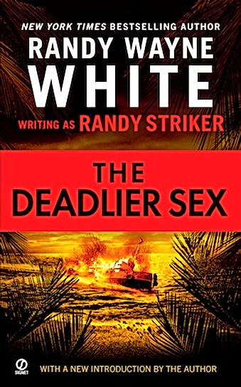 Deadlier Sex Randy Wayne White Randy Striker Doc Ford