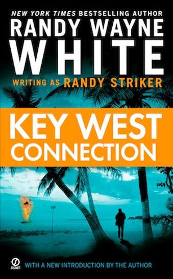 Key West Connection Randy Wayne White Randy Striker Doc Ford