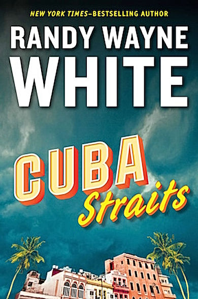Cuba Straits Randy Wayne White Doc Ford