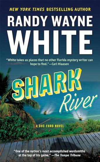 Shark River Randy Wayne White Doc Ford