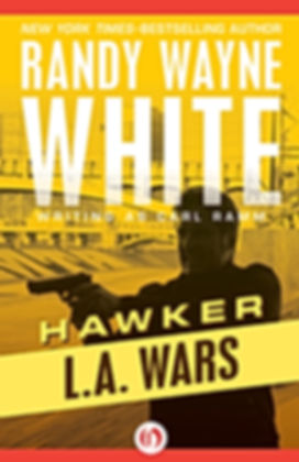 Hawker L.A. wars Randy Wayne White Carl Ramm Doc Ford