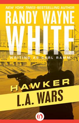 Hawker L.A. wars Randy Wayne White Carl Ramm Doc Ford