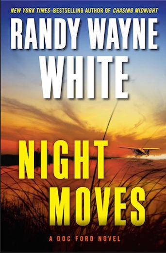Night Moves Randy Wayne White Doc Ford