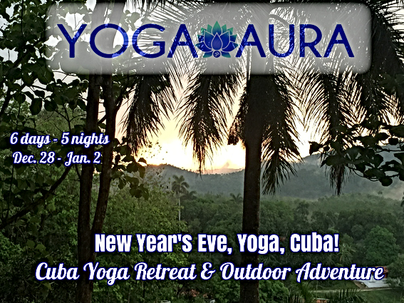 Yoga Aura, Hot Yoga Boca Raton, Yoga Retreat, Cuba